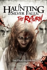A Haunting at Silver Falls: The Return